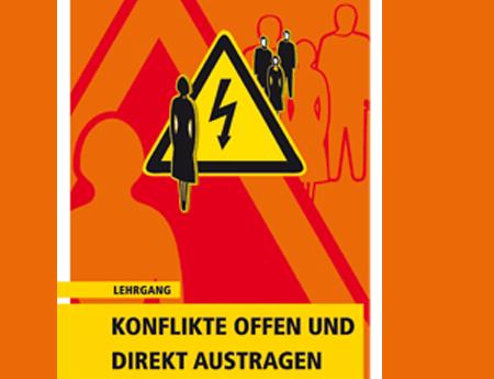 """Ankündigung Seminar Lehrgang """"Konflikte offen und direkt austragen""""."""